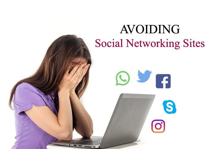 Try avoiding social media sites