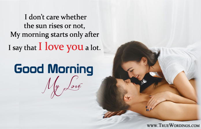 I Love You Good Morning Love Quotes