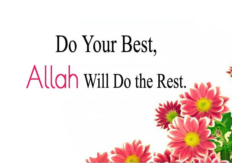 Do Best Allah Will Do The Rest