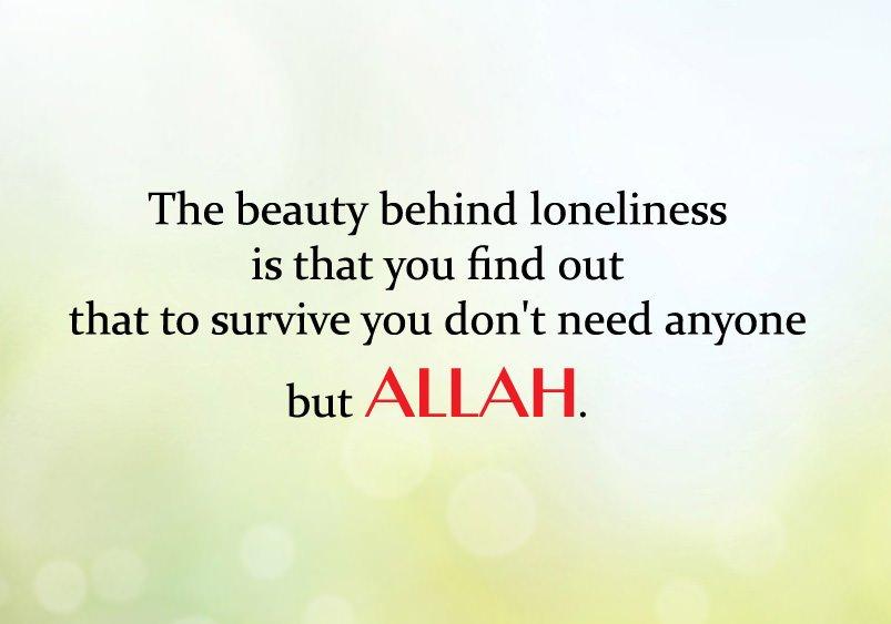 You Need Allah